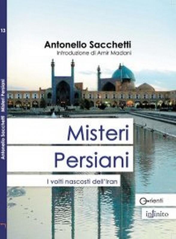Misteri persiani - I volti nascosti dell'Iran